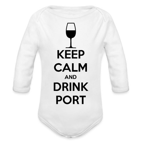 Keep Calm and Drink Port - Organic Longsleeve Baby Bodysuit