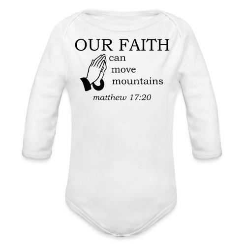 'OUR FAITH' t-shirt - Organic Longsleeve Baby Bodysuit