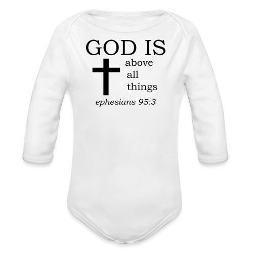 'GOD IS' t-shirt - Organic Longsleeve Baby Bodysuit