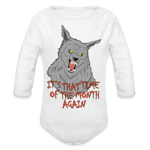 That Time of the Month - Organic Longsleeve Baby Bodysuit