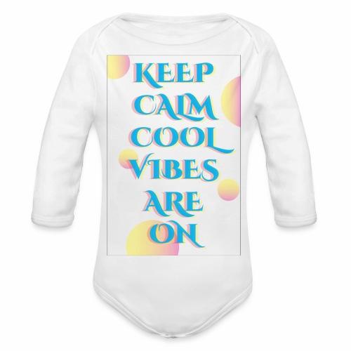 KEEP CALM VIBES - Organic Longsleeve Baby Bodysuit