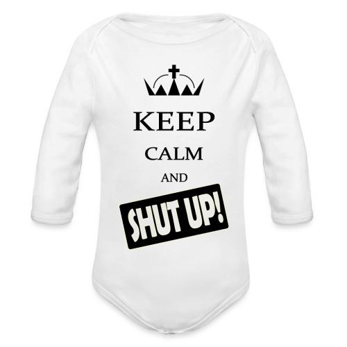 keep_calm and_shut up-01 - Body ecologico per neonato a manica lunga