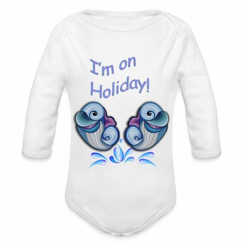 I'm on holliday - Organic Longsleeve Baby Bodysuit