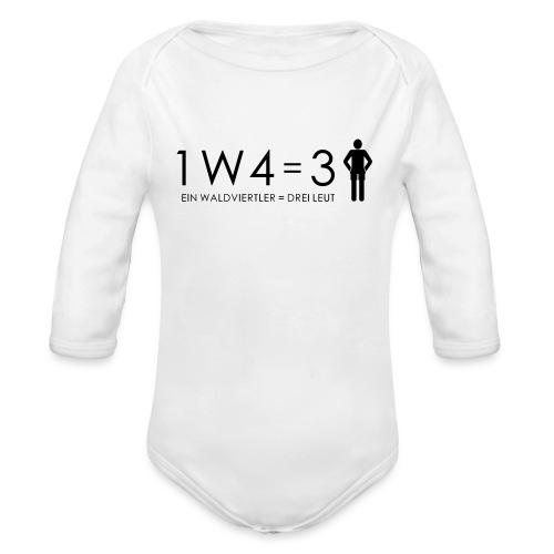 1W4 3L = Ein Waldviertler ist drei Leute - Baby Bio-Langarm-Body