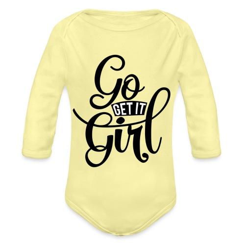Go get it girl opdruk - Baby bio-rompertje met lange mouwen