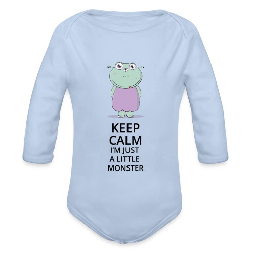 Keep Calm - Little Monster - Petit Monstre - Body bébé bio manches longues