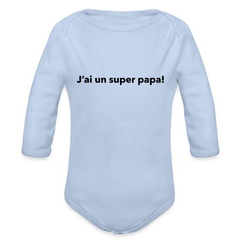 Super papa - Body Bébé bio manches longues