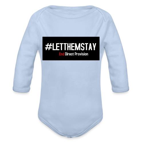 #letthemstay - Organic Longsleeve Baby Bodysuit