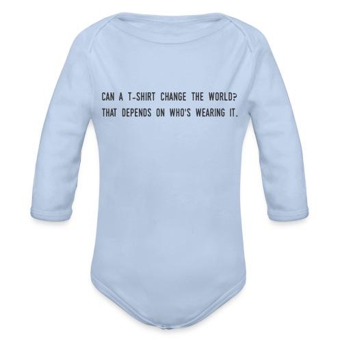 change the world - Organic Longsleeve Baby Bodysuit