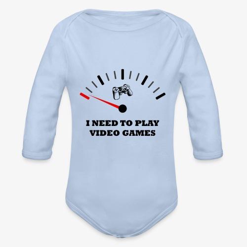 I NEED TO PLAY VIDEO GAMES - Body orgánico de manga larga para bebé