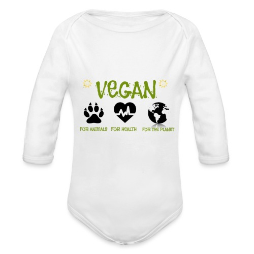 Vegan for animals, health and the environment. - Body orgánico de manga larga para bebé