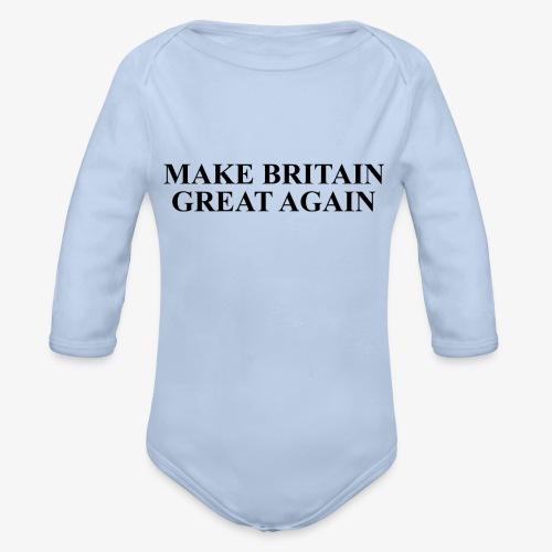 Make Britain Great Again (Black Text) - Organic Longsleeve Baby Bodysuit