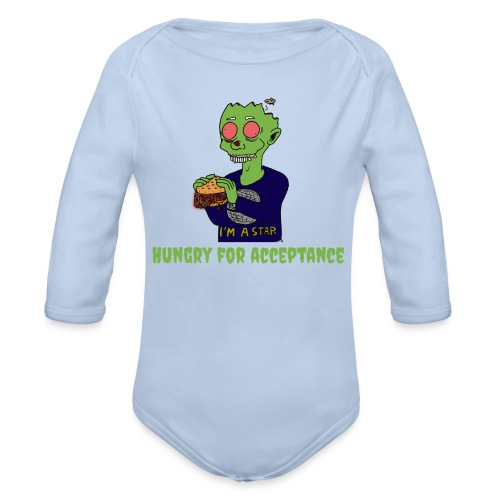 Hungry for acceptance - Organic Longsleeve Baby Bodysuit
