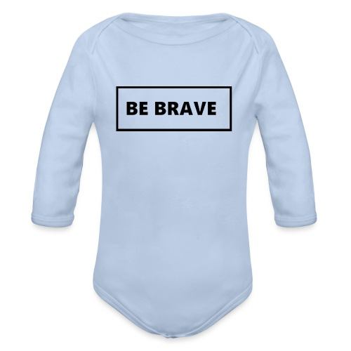 BE BRAVE Sweater - Baby bio-rompertje met lange mouwen