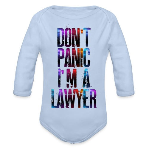 Dont Panic I'm a Lawyer T-Shirt avvocatessa - Organic Longsleeve Baby Bodysuit