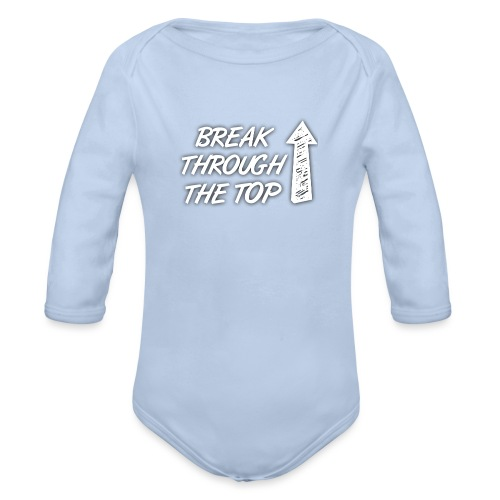 BreakThroughTheTop - Organic Longsleeve Baby Bodysuit