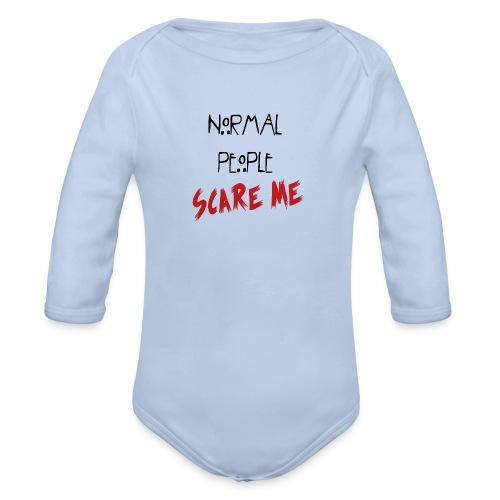 NORMAL_PEOPLE_SCARE_ME - Organic Longsleeve Baby Bodysuit