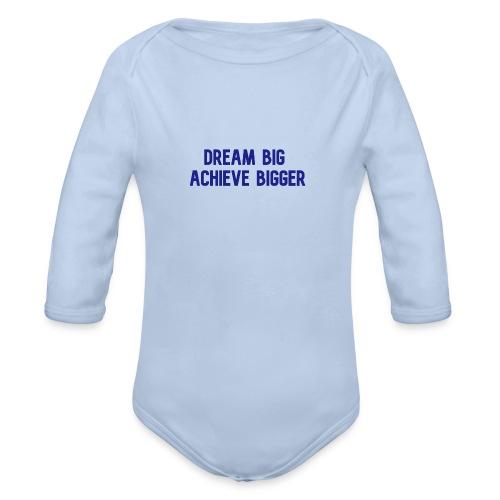 dream big achieve bigger blauw - Baby bio-rompertje met lange mouwen