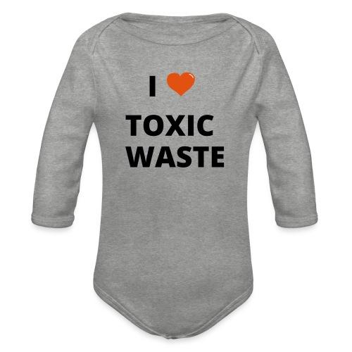 real genius i heart toxic waste - Organic Longsleeve Baby Bodysuit