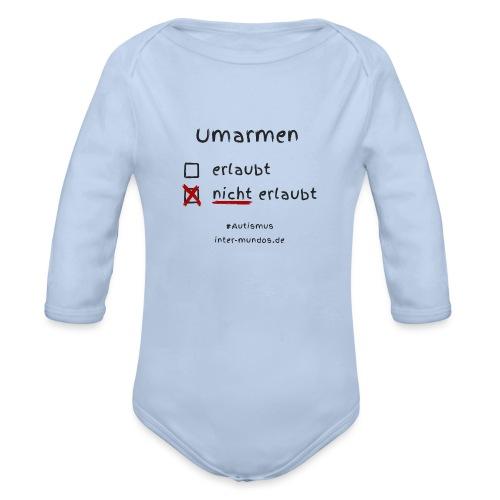 Umarmen nicht erlaubt - Baby Bio-Langarm-Body