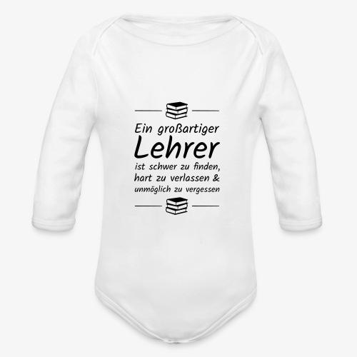 Ein großartiger Lehrer ist schwer zu finden - Baby Bio-Langarm-Body