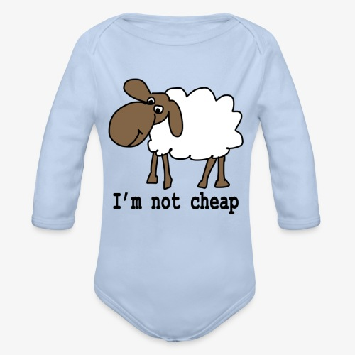 I am not cheap - Organic Longsleeve Baby Bodysuit