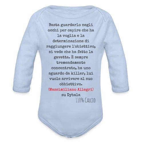 maglia110 dybala - Body ecologico per neonato a manica lunga