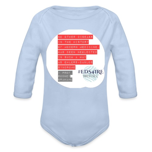 Rodney Grahame Quote #EDS4IRE - Organic Longsleeve Baby Bodysuit