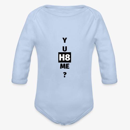 YU H8 ME dark - Organic Longsleeve Baby Bodysuit