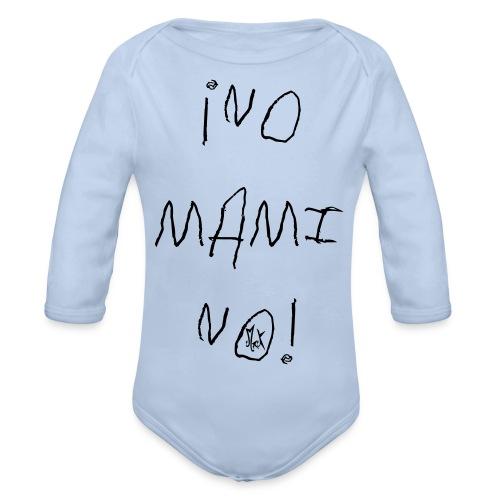 No Mami No - Body orgánico de manga larga para bebé