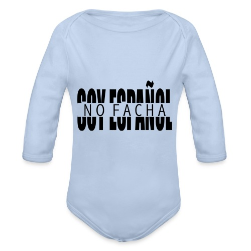 soy español no facha patriots - Body orgánico de manga larga para bebé