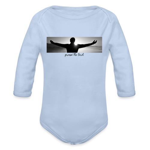 praise the lord - Baby Bio-Langarm-Body