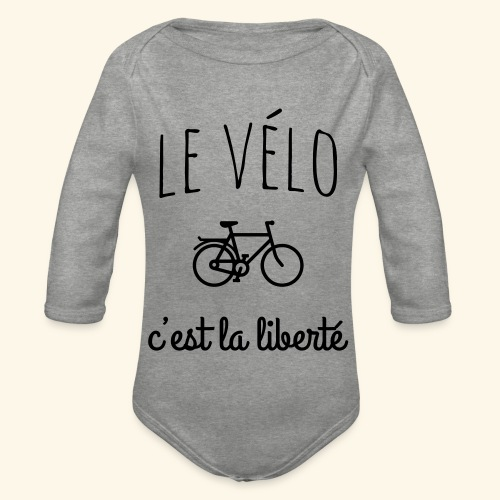 Le vélo c'est la liberté - Body Bébé bio manches longues