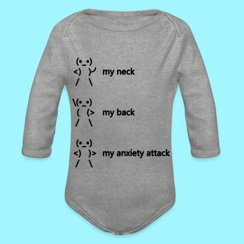 neck back anxiety attack - Organic Longsleeve Baby Bodysuit