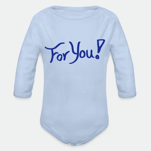 for you! - Organic Longsleeve Baby Bodysuit