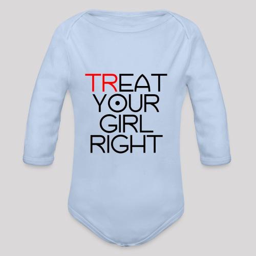 Treat Your Girl Right - Baby bio-rompertje met lange mouwen