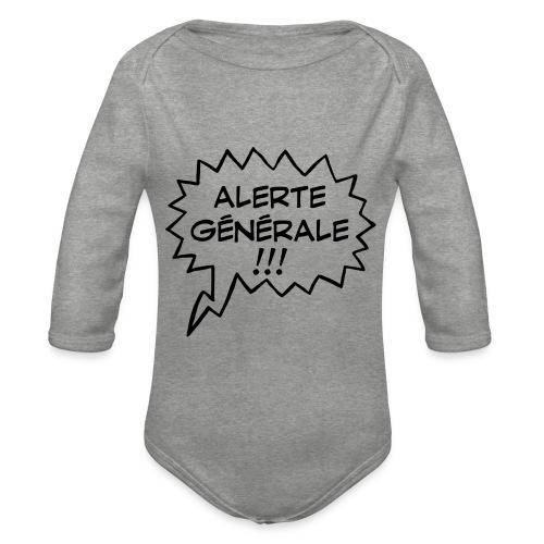 Alerte générale ! - Body Bébé bio manches longues