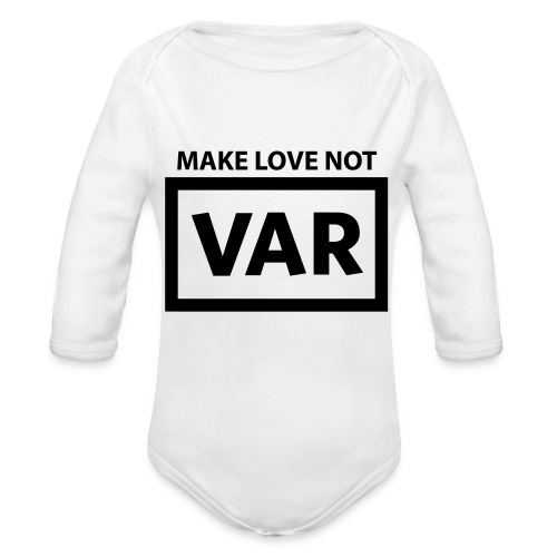 Make Love Not Var - Baby bio-rompertje met lange mouwen
