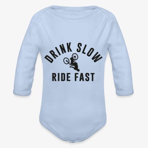 Drink Slow Ride Fast - Body Bébé bio manches longues