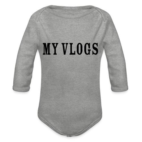My Vlogs - Organic Longsleeve Baby Bodysuit