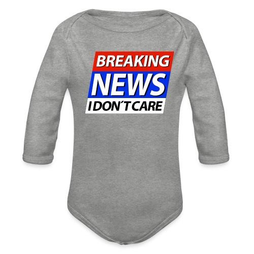Breaking News I don't care Eilmeldung - Baby Bio-Langarm-Body