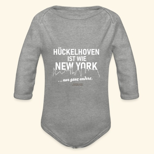 Hückelhoven 🌟 ist wie New York 🏢 lustiger Spruch - Baby Bio-Langarm-Body