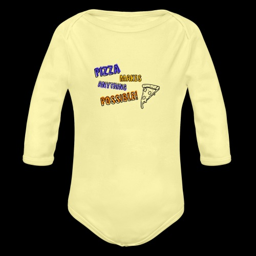 Pizza makes anything possible! - Colorful Design - Body ecologico per neonato a manica lunga