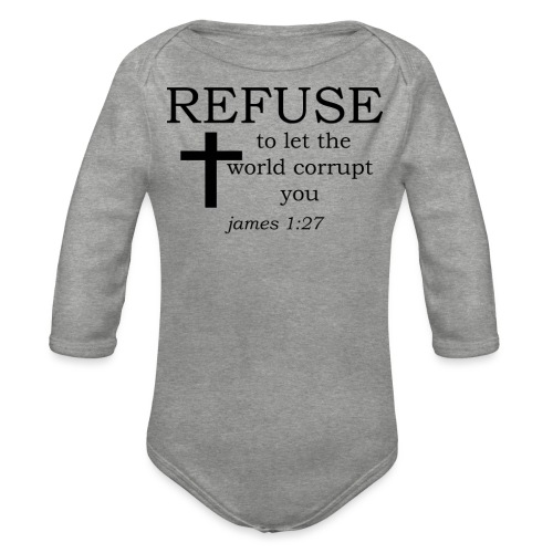 'REFUSE' t-shirt - Organic Longsleeve Baby Bodysuit