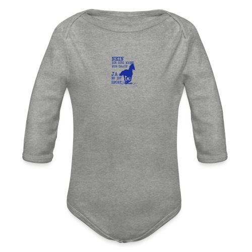 Reiten ist Sport - Baby Bio-Langarm-Body