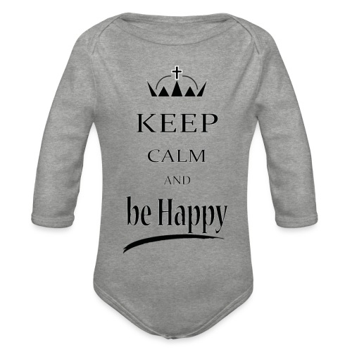 keep_calm and_be_happy-01 - Body ecologico per neonato a manica lunga