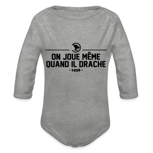 On Joue Même Quand Il Dr - Organic Longsleeve Baby Bodysuit