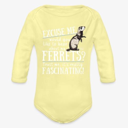 Excuse my Ferrets IV - Vauvan pitkähihainen luomu-body