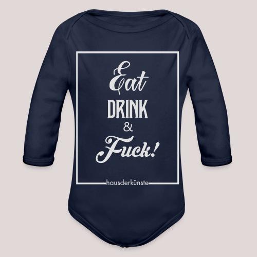 eat, drink & fuck! - Body ecologico per neonato a manica lunga