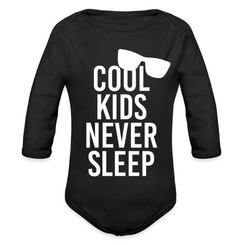 Cool kids never sleep Baby Spruch Geschenkidee - Baby Bio-Langarm-Body